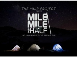 The-Muir-Project-Presents-Mile...-Mile-and-a-Half-Film-500x284