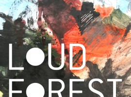 Loud Forest