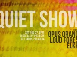 Quiet Show
